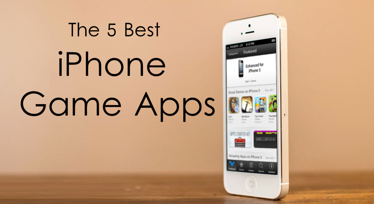 The 5 Best iPhone Game Apps